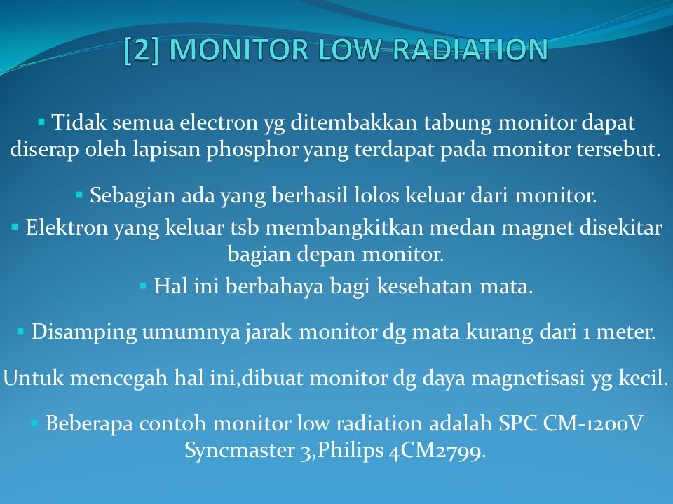 [2] MONITOR LOW RADIATION